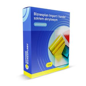 Biznesplan Import i handel szkłem akrylowym