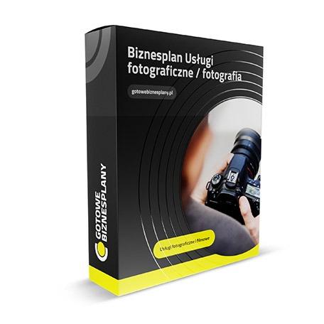 Gotowy, przykładowy biznesplan: USŁUGI FOTOGRAFICZNE  /  FOTOGRAFIA