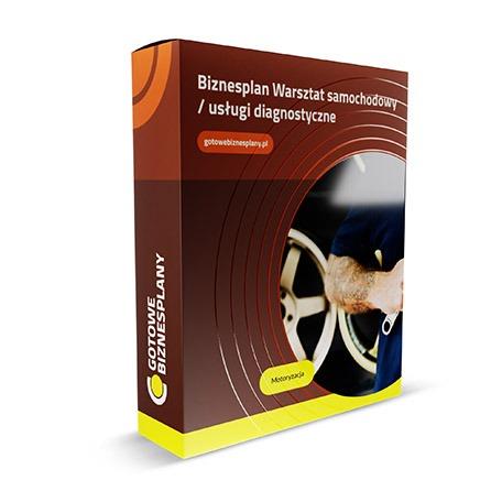 Biznesplan: Warsztat samochodowy / usługi diagnostyczne