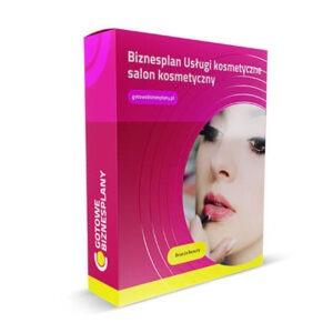 Biznesplan Usługi kosmetyczne / salon kosmetyczny
